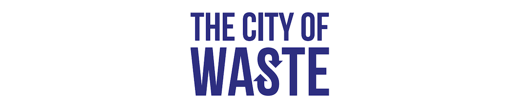 The City of Waste